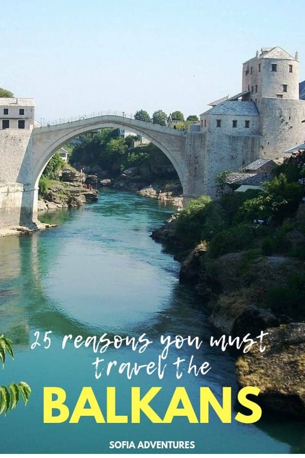 Do you want to travel the Balkans? Here are our top reasons why you should travel to the Balkans, whether it's summer or winter, Bulgaria or Croatia, Albania or Greece!