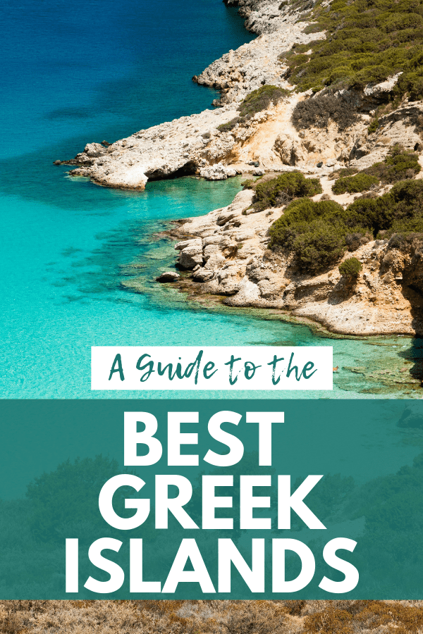 Greek Island Hopping: The Best Greek Islands for Your Trip