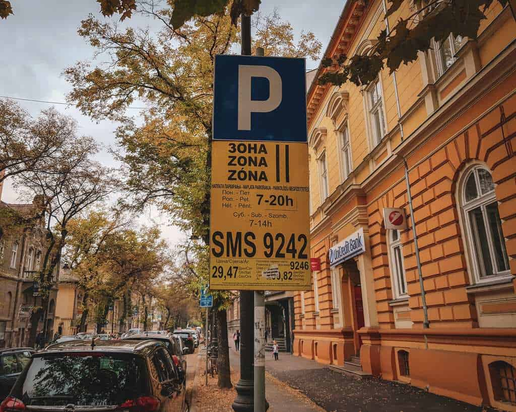 Serbia - Subotica - Parking Signs Driving in Serbia