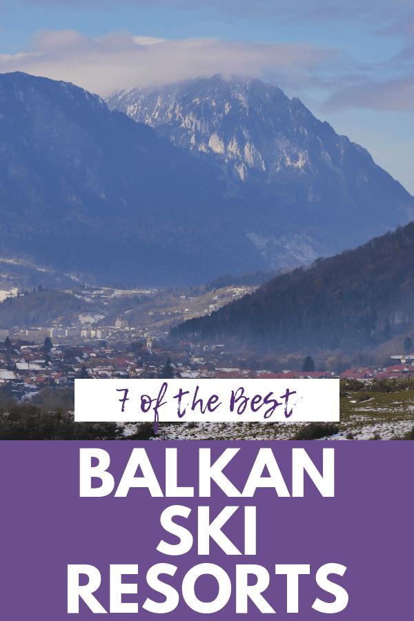 Fabulous Balkan Ski Resort and Winter Holiday Ideas