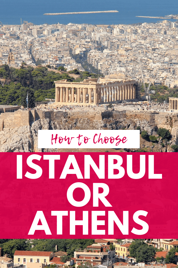 Istanbul or Athens: Which Ancient Capital Is Perfect for Your Next Trip?-2