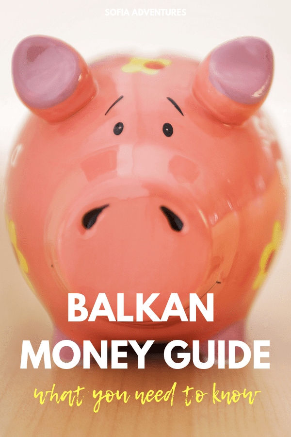 Balkan Currency Guide: What You Need to Know about Balkan Money