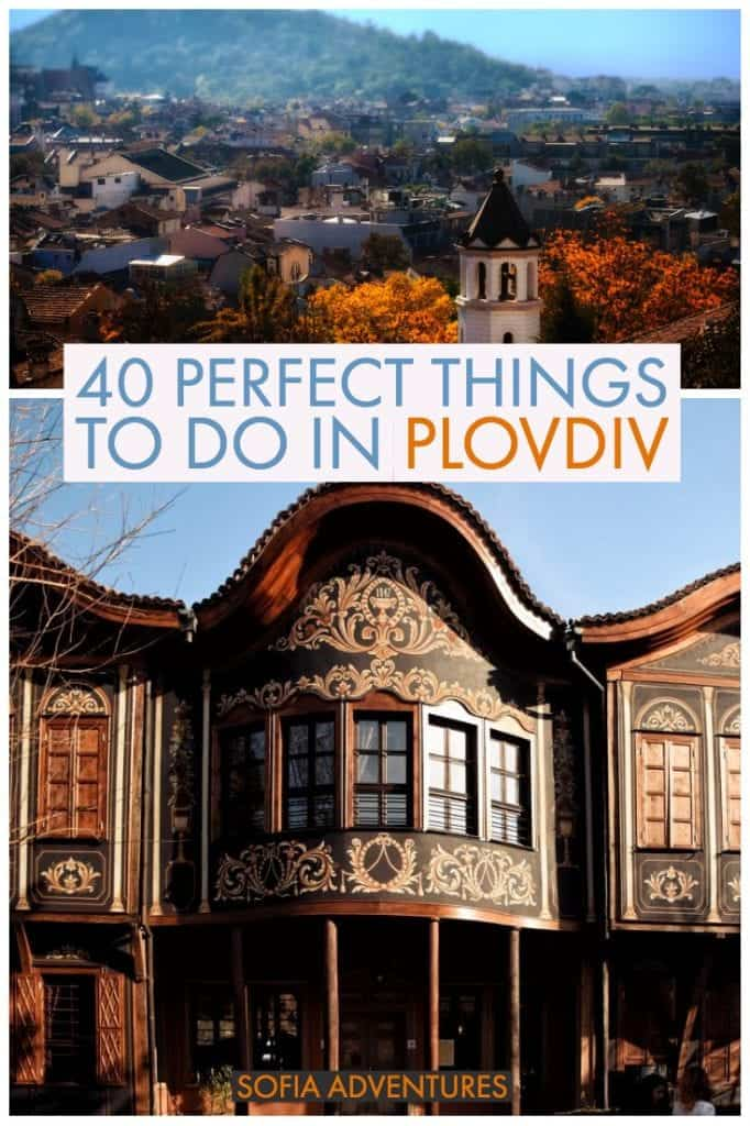 Planning a trip to Plovdiv, Bulgaria? One of Bulgaria's most beautiful cities, Plovdiv is known for its UNESCO Old Town, 7 hills for sunset views and photography, art district of Kapana, gorgeous architecture, delicious food, and being the 2019 Capital of Culture. Check our ultimate Plovdiv travel guide!