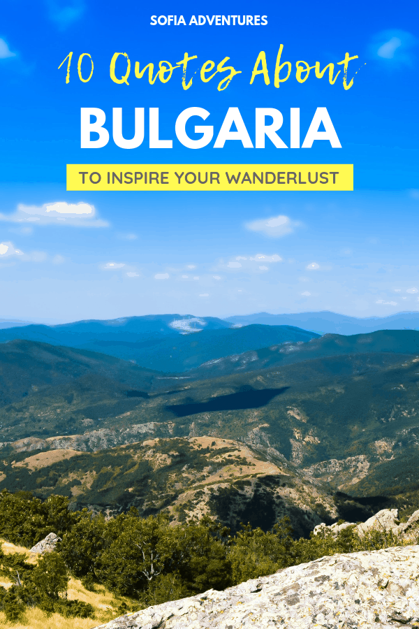 10 Gorgeous Bulgaria Quotes (with Images!)