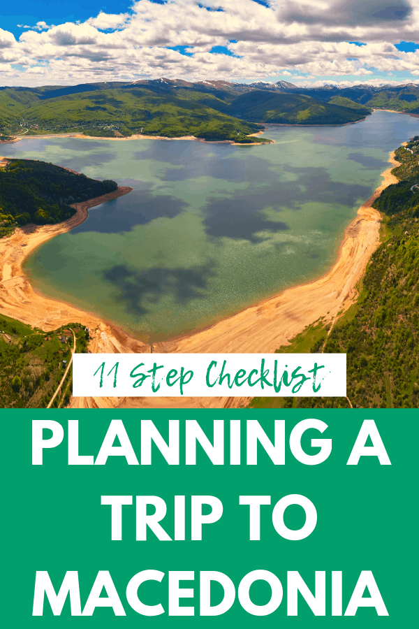 Planning a Trip to Macedonia: An 11-Step Checklist