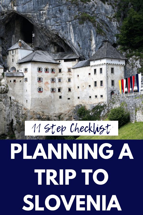 Planning a Trip to Slovenia: An 11-Step Checklist