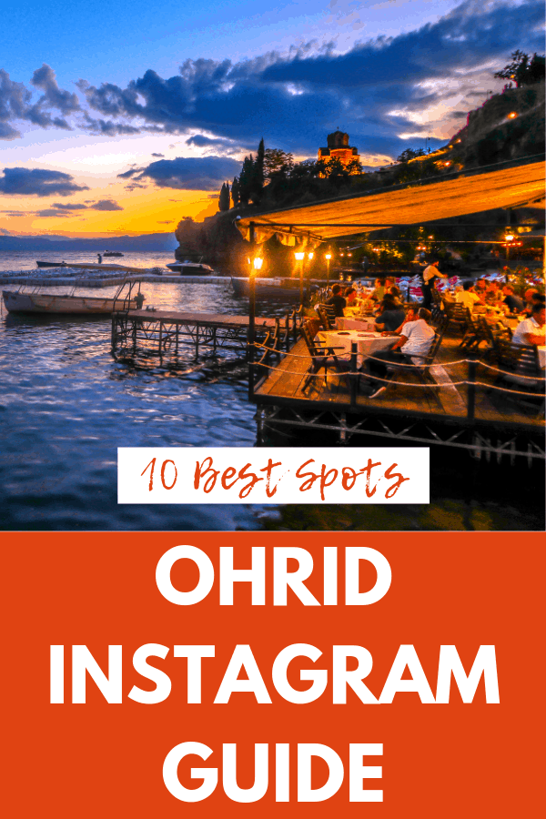 The 10 Most Instagrammable Places in Ohrid, Macedonia