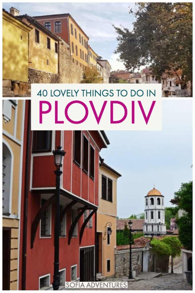 If you're planning to travel to Plovdiv, Bulgaria, here is our guide to all the best things to do in Plovdiv so you can plan the perfect Plovdiv itinerary.