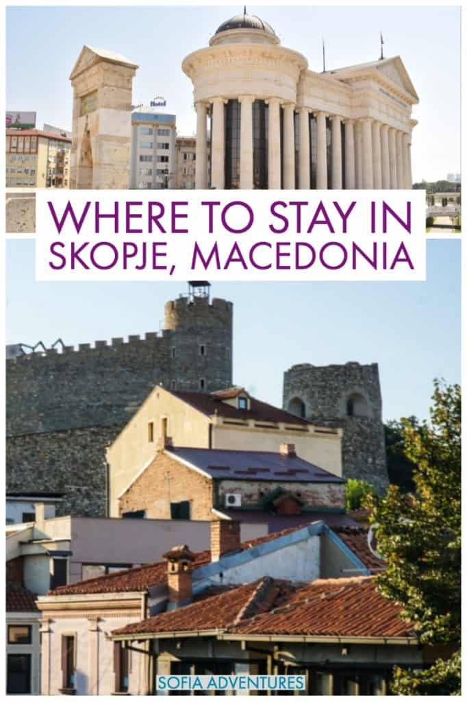 Planning to travel to Skopje, Macedonia's capital city? Here's our guide on where to stay in Skopje, the best areas near the city center and the best Skopje hotels, hostels, and other accommodations options, close to all the best things to do in Skopje on your Skopje city break!