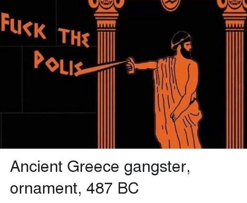 Fuck the Polis Greece Meme
