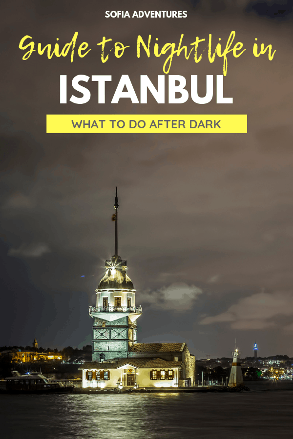 21 Magical Things to Do in Istanbul at Night: An Istanbul Nightlife Guide-2
