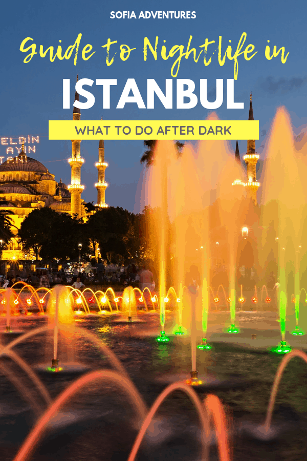 21 Magical Things to Do in Istanbul at Night: An Istanbul Nightlife Guide