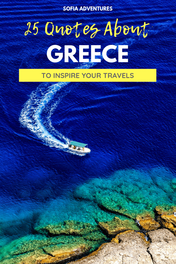 25 Beautiful Greece Quotes to Inspire Your Greek Travels ...