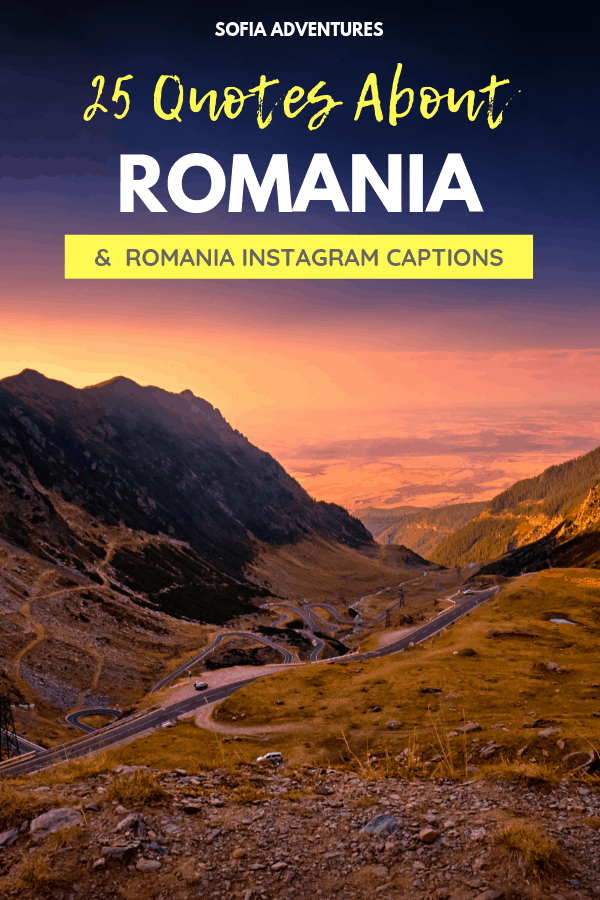 25 Beautiful Romania Quotes about Love, Life, & Travel
