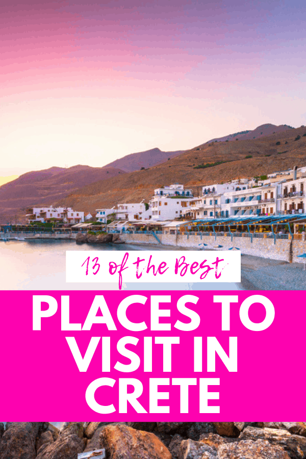 13 of the Best Places to Visit in Crete, Greece