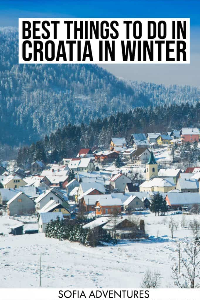 Planning to visit Croatia in winter? This guide to the best things to do in Croatia in winter covers Advent in Croatia, the Zagreb Christmas Market, ski resorts in Croatia, winter activities in Croatia, best Croatia attractions in winter & more, as well as tips on winter in Croatia weather, Croatia travel resources, and info on Croatia in December, January, and February.