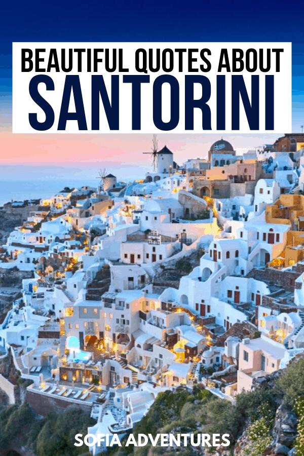 Quotes about Santorini and Santorini Instagram Captions