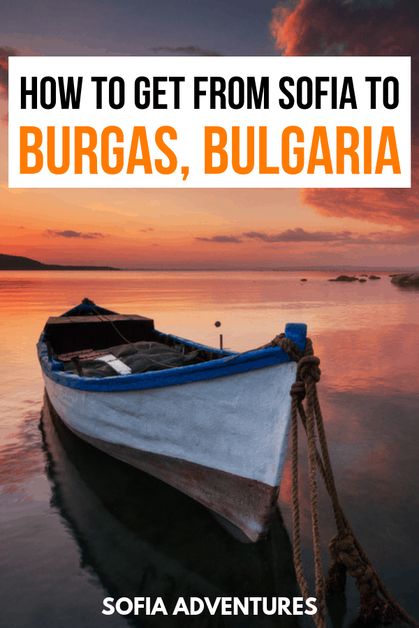 How to Get from Sofia to Burgas by Bus, Train, and Car