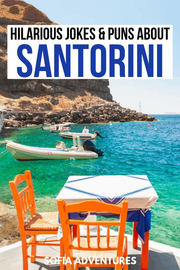 Santorini Puns and Jokes about Santorini