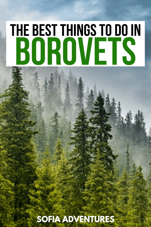 Things to Do in Borovets, Bulgaria