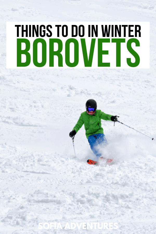 Things to Do in Borovets in Winter, Bulgaria