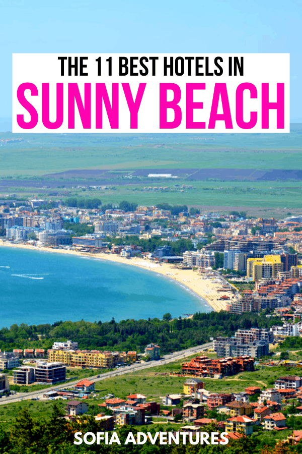 Where to Stay in Sunny Beach the Best Sunny Beach Hotels
