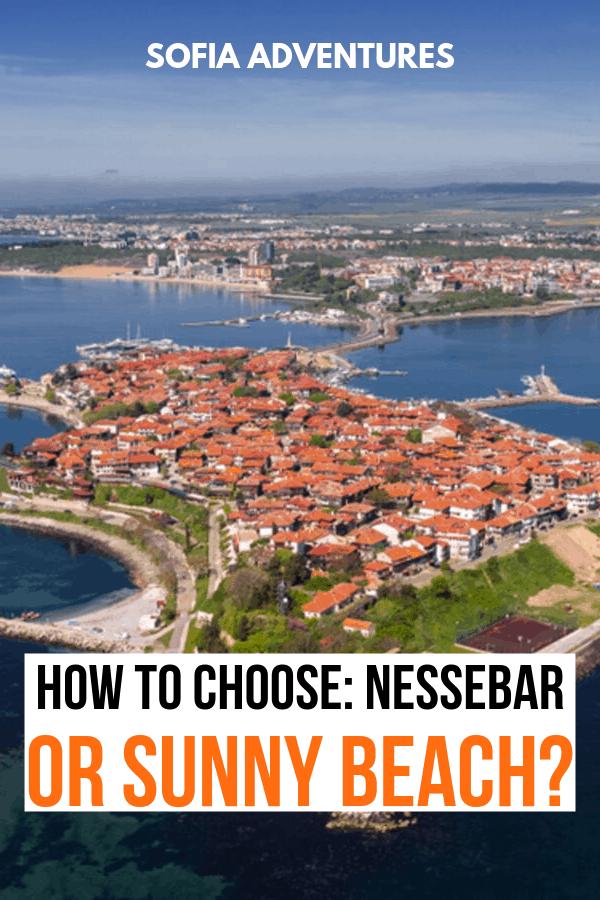Nessebar or Sunny Beach, Bulgaria