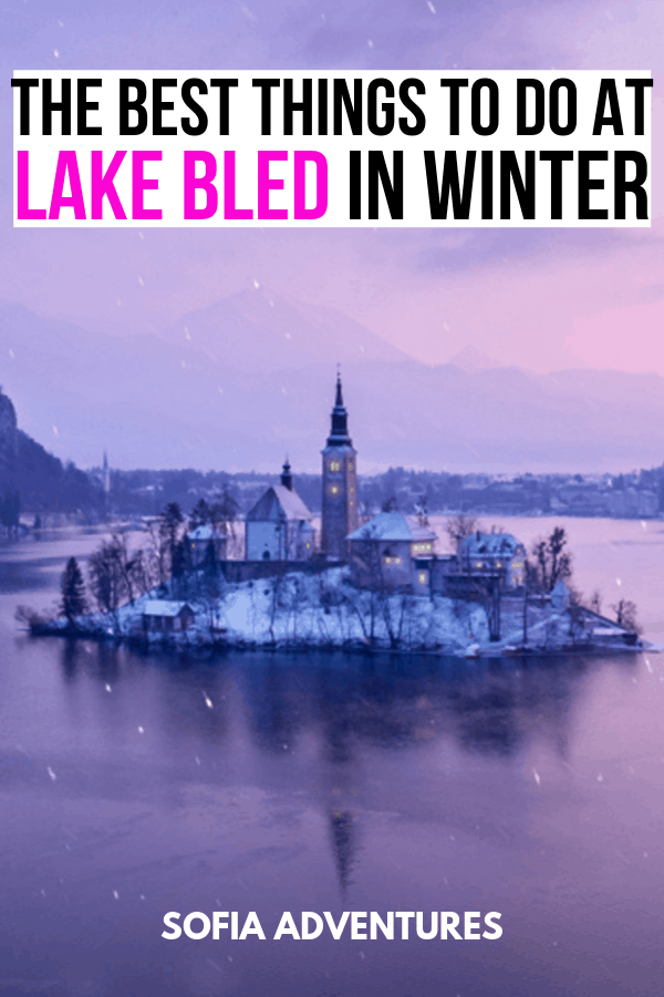 Things to do in Bled in Winter