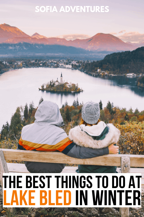 Things to do at Lake Bled in Winter and Lake Bled winter activities