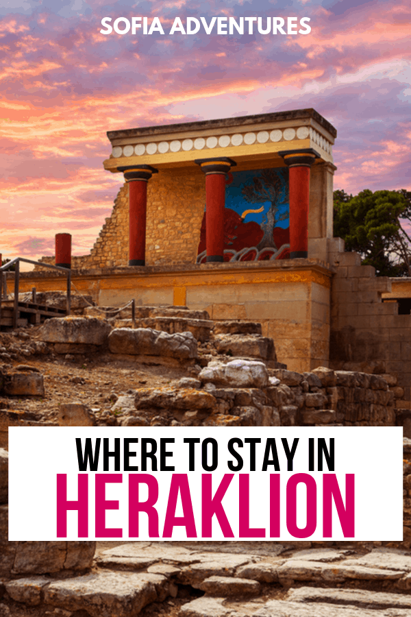 Where to Stay in Heraklion the Best Heraklion Hotels