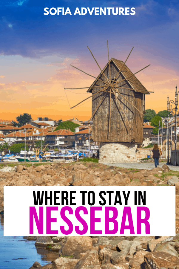 Where to Stay in Nessebar the Best Nessebar Hotels