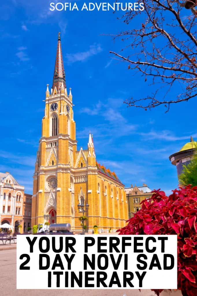 Planning to travel Novi Sad, Serbia? This 2 days in Novi Sad itinerary will help you plan the perfect trip, covering the best Instagram spots, restaurants,  bars, cafes, and sights in the city, including Petrovaradin Fortress. The second day includes monasteries and wine tasting for the ultimate Serbia travel getaway!