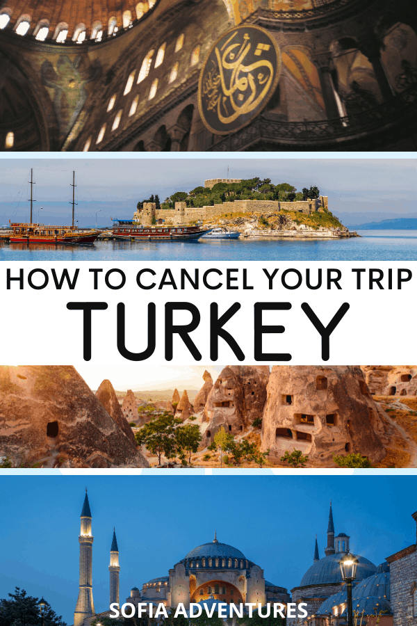 How to Cancel Your Trip to Turkey