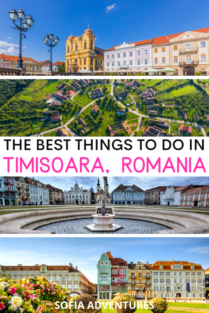 THE MOST FANTASTIC THINGS TO DO IN TIMISOARA FOR AN UNFORGETTABLE VACATION